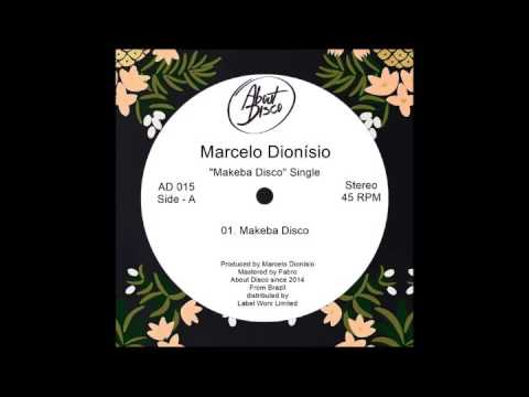 Marcelo Dionisio - Makeba Disco