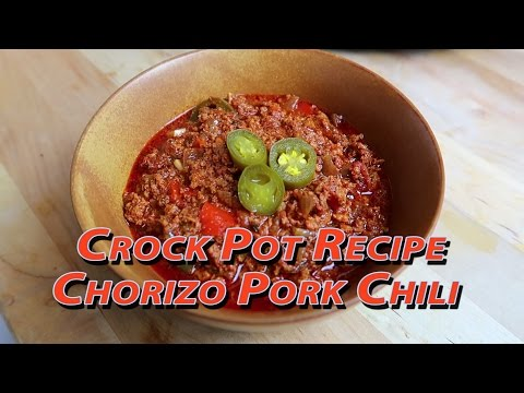 Easy Crock Pot Chorizo Pork Chili - Easy Recipes Eps #42