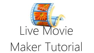 Windows Live Movie Maker Video Editing Tutorial