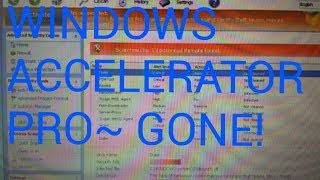 "REMOVE "" WINDOWS ACCELERATOR PRO "" STEP BY STEP-- NO SOFTWARE DOWNLOAD"