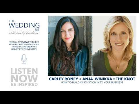 The Knot, Carley Roney & Anja Winikka: Empowering Employees + Building Innovation Into the DNA...