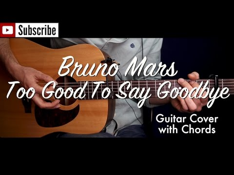 Bruno Mars - Too Good To Say Goodbye guitar cover/guitar (lesson ...