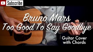 Bruno Mars - Too Good To Say Goodbye guitar cover/guitar (lesson/tutorial) w Chords /play-along/