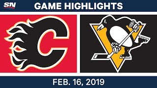 NHL Highlights | Flames vs. Penguins - Feb 16, 2019