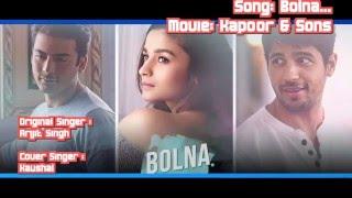 Bolna- Karaoke Cover By Kaushal