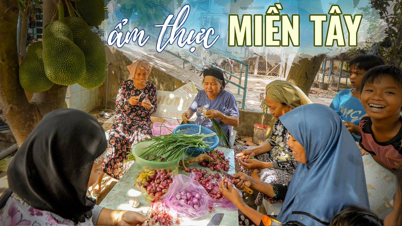 Download Nấu ăn cùng người Chăm Hồi Giáo ở Miền Tây |Du lịch ẩm thực Việt Nam