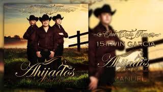 Irvin Garcia-Ahijados Del Rancho (ESTUDIO/2018)¡EXCLUSIVA!