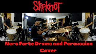 Slipknot - Nero Forte (Drums & Percussion Cover)
