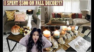 FALL HOME DECOR HAUL: DECORATE WITH ME! I SPENT $500 ON FALL DECOR?!?