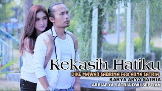 Download lagu Dike Mawar Sabrina feat Arya Satria Kekasih Hatiku MP3