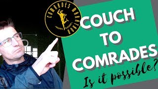 Couch To Comrades In 12 Months Is It Possible