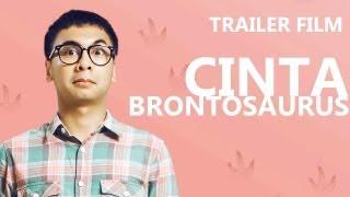Trailer film Cinta Brontosaurus (di bioskop 08/05/13)
