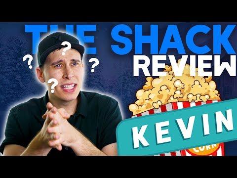 The Shack | Say MovieNight Kevin