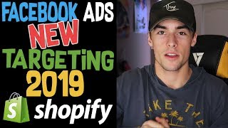 New 2019 Targeting Strategy For Facebook Ads  | Shopify Dropshipping for Beginners