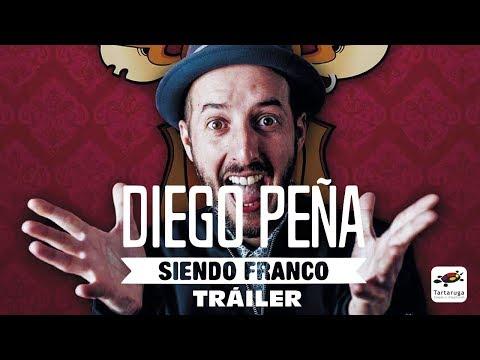 Tráiler Siendo Franco - Diego Peña