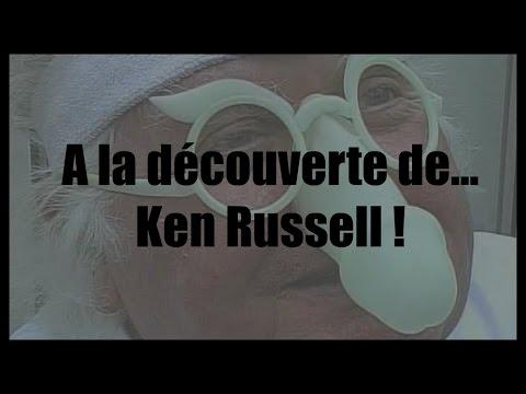 A la découverte de... KEN RUSSELL!