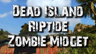 Dead Island Riptide TOOLBOX MIDGET Easter Egg (Borderlands Reference)