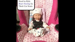 Explaining Why Infants/Children Need to Ride Rear-Facing In Their Car Seats