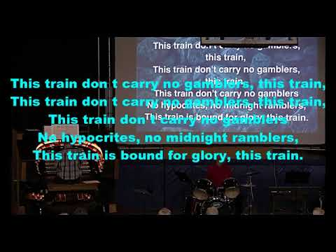2018 03 04 08 This Train is Bound for Glory