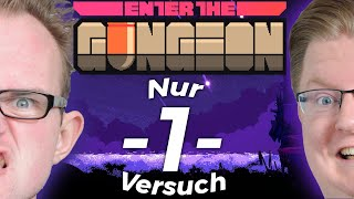 Nur 1 Versuch in Enter the Gungeon