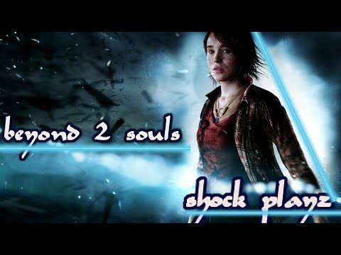 SHOCK PLAYZ BEYOND: TWO SOULS (PS4) GamePlay Walkthrough | A New Story Begins
