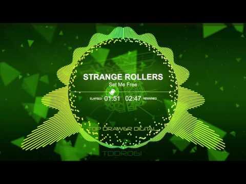 Strange Rollers  - Set Me Free (Original Mix) TDDR061 - Top Drawer Digital