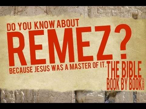 Do You Know About REMEZ? Because Jesus Was A Master Of It. (Luke 19)