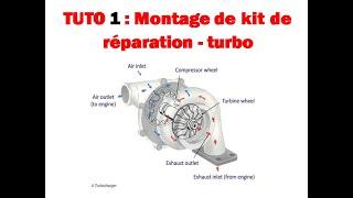 TUTO 1 : Montage de kit de reparation -turbo renault espace 3
