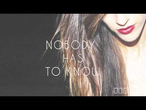 NOBODY HAS TO KNOW - Nylo (Official Audio)