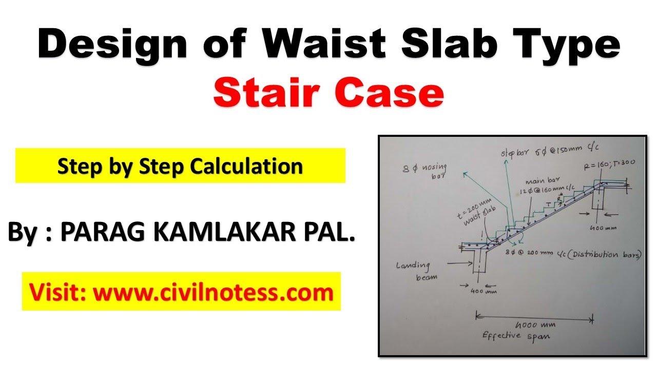 Design Of Waist Slab Type Staircase By Parag Kamlakar Pal Youtube