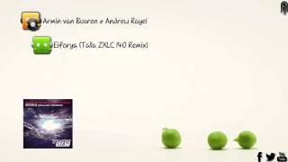 Armin van Buuren & Andrew Rayel - Eiforya (Talla 2XLC 140 Remix) [Who's Afraid Of 138?!]