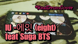 아이유 (IU) - 에잇 (eight) (Prod.&Feat. SUGA of BTS) | Real Drum …
