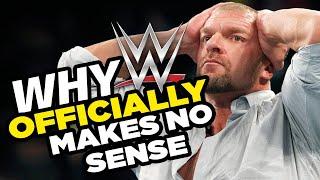 Why WWE Officially Makes No Sense