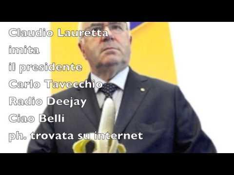 CLAUDIO LAURETTA IMITA CARLO TAVECCHIO