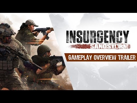 Insurgency: Sandstorm - Gameplay Overview trailer