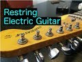 How To Restring An Electric Guitar Properly (Vintage-style)