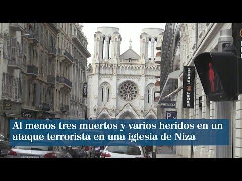 Al menos tres muertos y varios heridos en un ataque terrorista en una iglesia de Niza