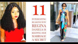 11 Reasons Why Regina Daniels Kept Her Marriage A Secret