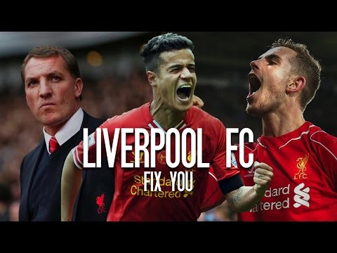 Liverpool FC - Fix You