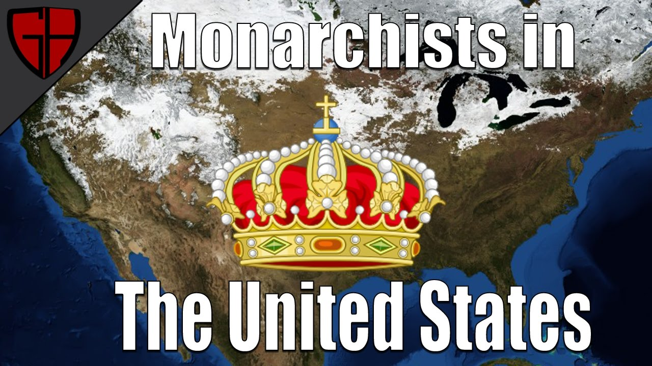 Download Monarchists in the United States (Monarchism Part 3) | Casual Historian