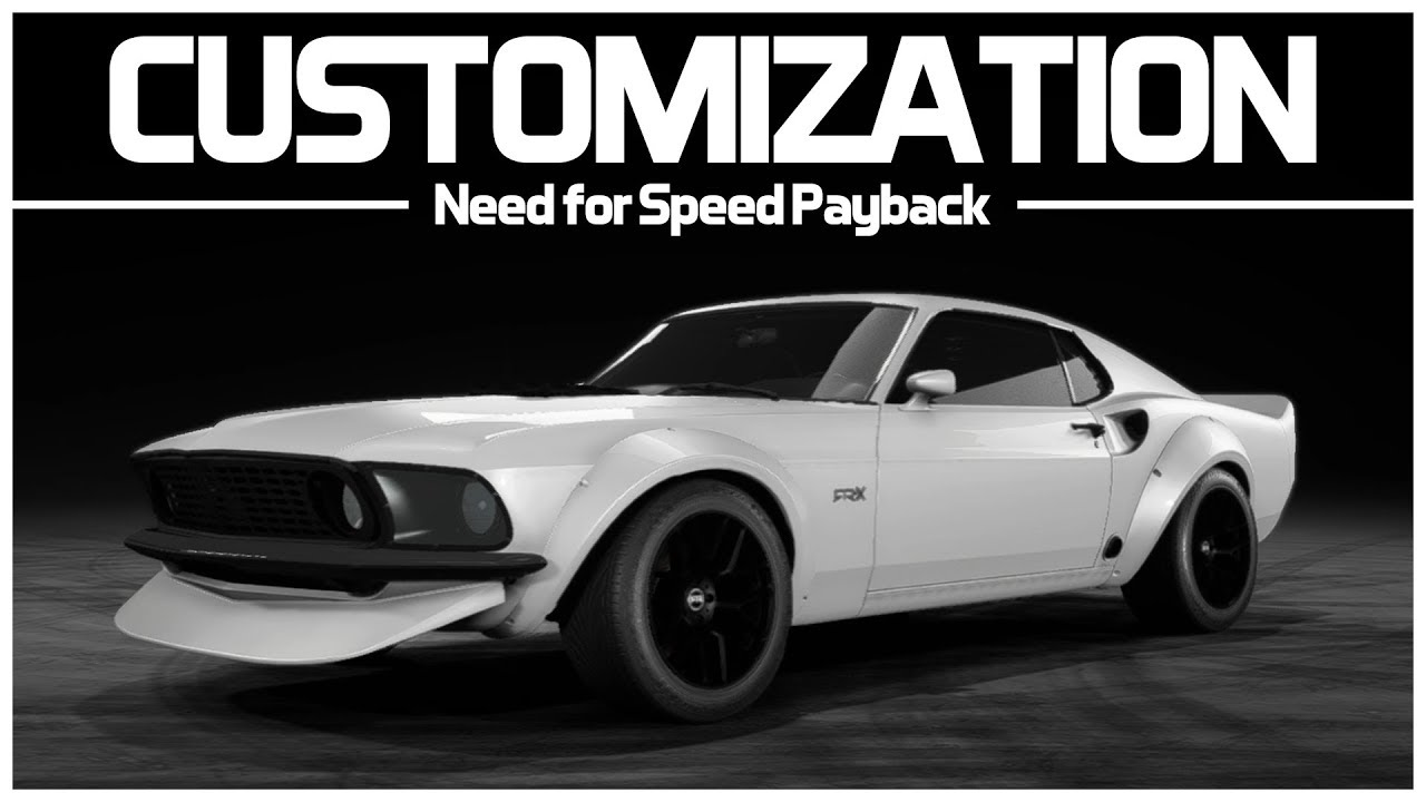 Need for speed payback preview customization ford mustang boss 302