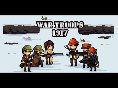 War Troops 1917: Trench Warfare Trailer