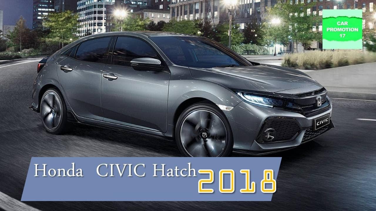 2018 honda civic hatchback. beautiful 2018 2018 honda civic hatchbacksport performance 127kw vtec turbo engine in honda civic hatchback
