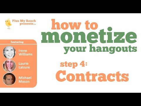 Monetize Your Hangouts - Contracts
