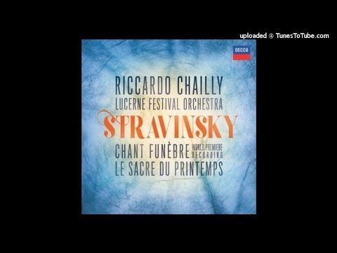 Igor Stravinsky : Chant funèbre (in memory of Rimsky-Korsakov) for orchestra Op. 5 (1908)