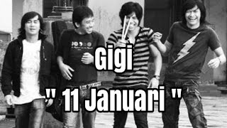 Kunci Gitar / Chord Gigi - 11 Januari dan Lirik Lagu