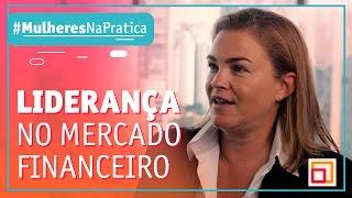 Como Sandrine Ferdane se tornou Líder no Mercado Financeiro #MulheresNaPratica