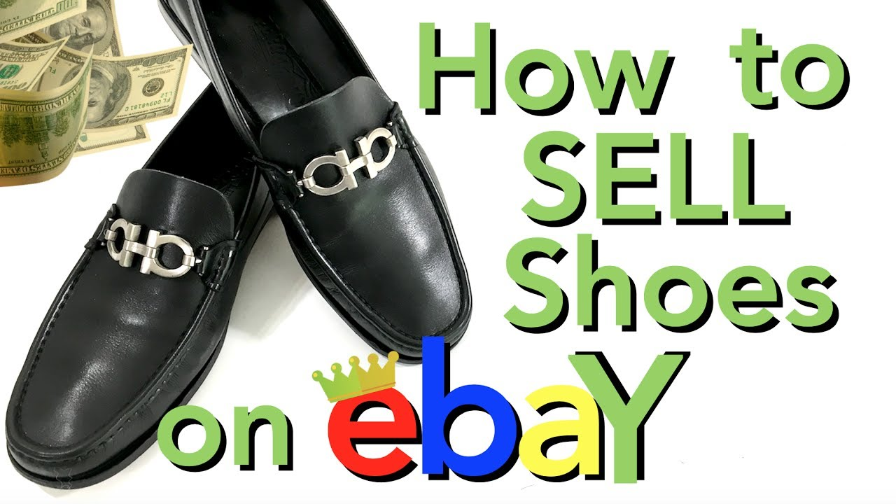 SELL SHOES ON EBAY. TURN $10 INTO