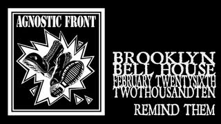 Agnostic Front - Remind Them (Bell House 2010)