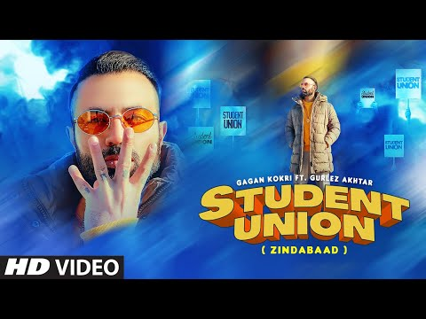 Student Union (Full Song) Gagan Kokri, Gurlej Akhtar | Ikwinder Sahota |  Latest Punjabi Song 2021